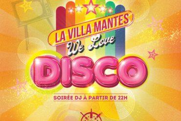 Votre restaurant La Villa, vous propose ses soirées WE LOVE DISCO